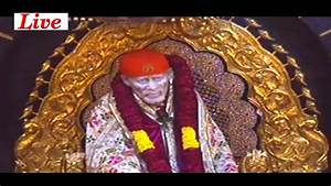 sai baba live d... Shirdi Live Darshan