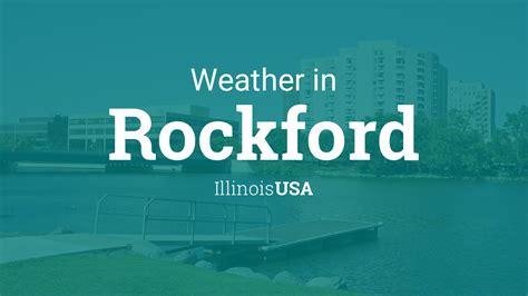 weather  rockford illinois usa