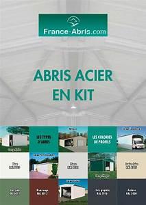 Abri En Kit : abri et charpente metal en kit france abris catalogue un ~ Premium-room.com Idées de Décoration