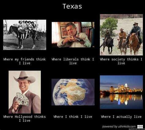 Texas Meme - living in texas https www google com search q texas memes espv 2 biw 1745 bih 883 tbm isch tbo
