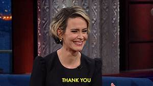 Sarah Paulson Thank You GIF by The Late Show With Stephen ...