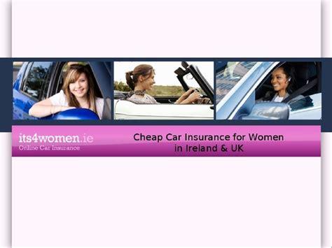Cheap Car Insurance Ireland - its4women ie cheap car insurance for in ireland uk