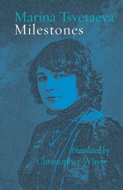 barnes and noble marina milestones by marina tsvetaeva paperback barnes noble 174