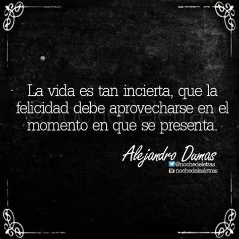 21 Frases De Alejandro Dumas, No, 21 Lecciones De Vida
