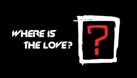 Where Is The Love?  Phillip Wright