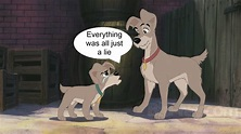 Scamp and Tramp- It was all a lie - Lady and the Tramp II ...