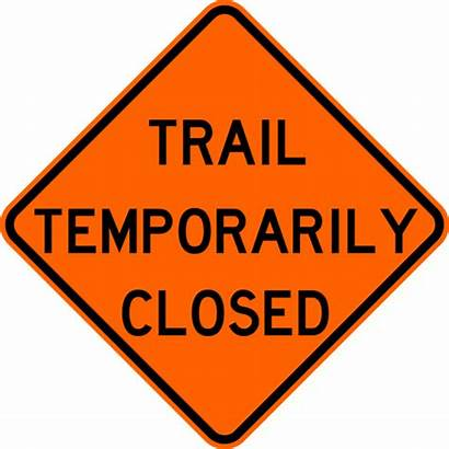 Closed Trail Temporarily Warning Signs Orange