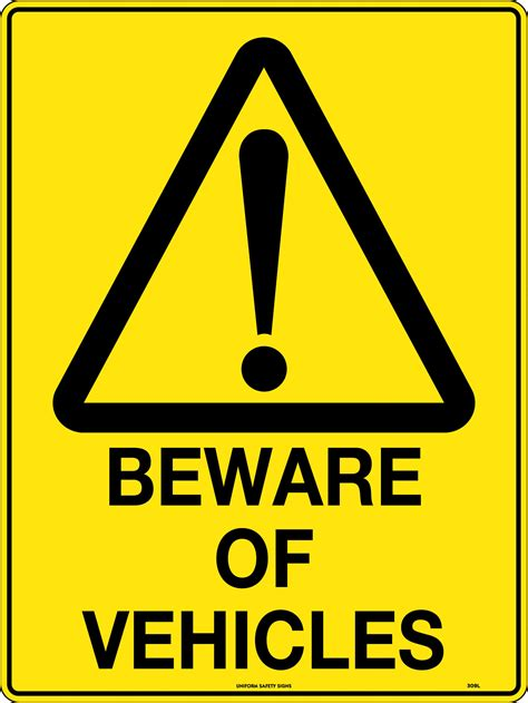 Beware of Vehicles | Uniform Safety Signs