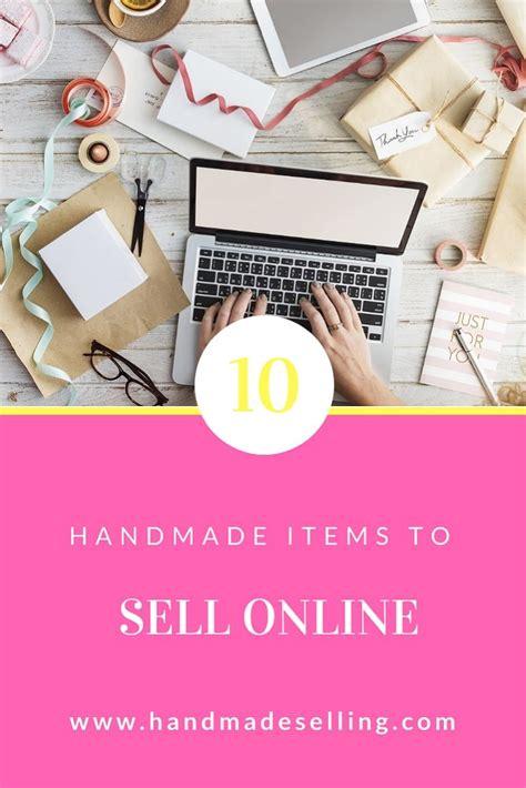 top  handmade items  sell  handmadesellingcom
