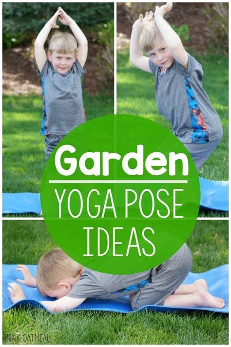 garden yoga pose ideas gross motor physical development