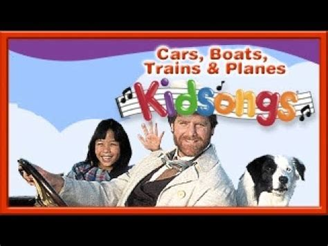 Row The Boat Part 1 by Kidsongs Cars Boats Trains And Planes Part 1 Row Row