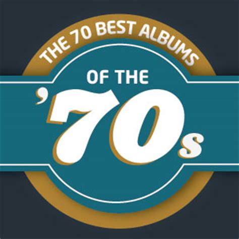 Best Albums 1970 The 70 Best Albums Of The 1970s Lists Page