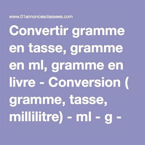 convertisseur de mesure cuisine gramme en tasse conversion cuisine gramme tasse 28 images conversion