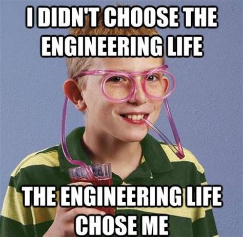 Engineering Memes - the social stigmas of engineering engineer memes