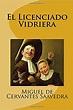 Las 10 Mejores Obras De Miguel De Cervantes - Vaya Lista
