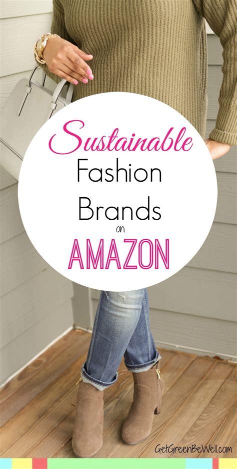 sustainable fashion brands  buy  amazon  green