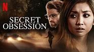 Secret Obsession (2019) – Review   Netflix Thriller ...