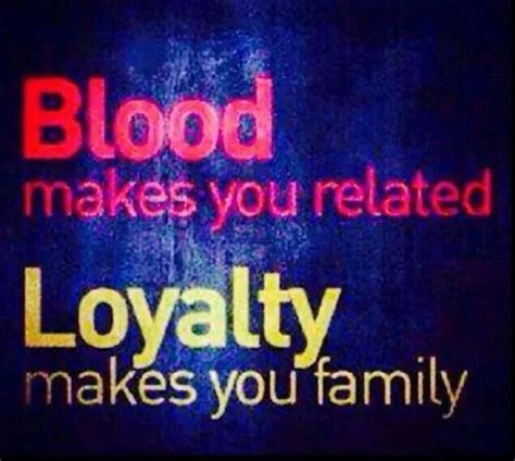 blood isnt  thicker  water quotes phrases
