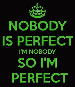 Nobody Is Perfect Möbel : fun english for all verb to be ~ Bigdaddyawards.com Haus und Dekorationen