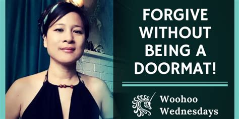 how to be humble without being a doormat how to forgive without being a doormat littlewoo org