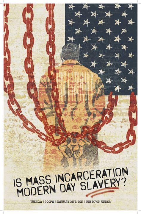 Is Mass Incarceration Modern Day Slavery? - Truman State ...