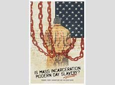 Is Mass Incarceration Modern Day Slavery? Truman State