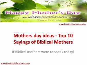 Mothers day ideas - Top 10 Sayings of Biblical Mothers