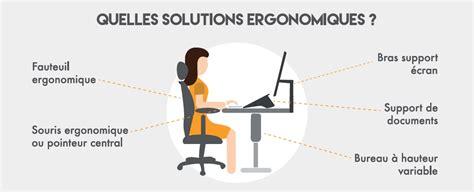 ergonomie poste de travail bureau ergonomie au bureau quels outils adopter pour éviter les