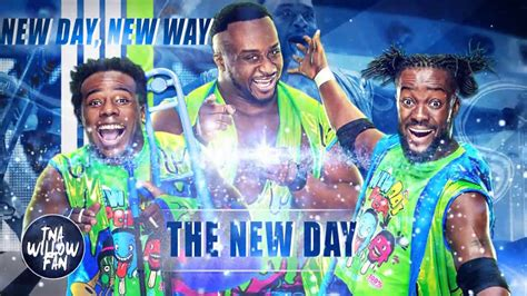Wwe The New Day 2nd Theme Song