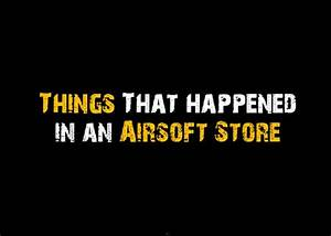 Things That Happened In An Airsoft Store Ep. 1 | PublicEnemy