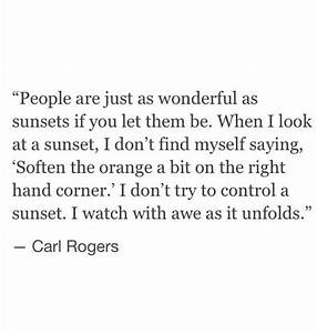 Carl Rogers - People are just wonderful as sunset | My ...