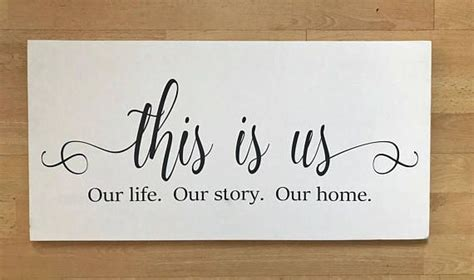 From diy to repurposing projects, here you can discover many different ways to add that rustic touch that is so popular nowadays. This Is Us Our Life. Our Story. Our Home. wooden sign | Wooden signs, Custom wood signs, Family ...