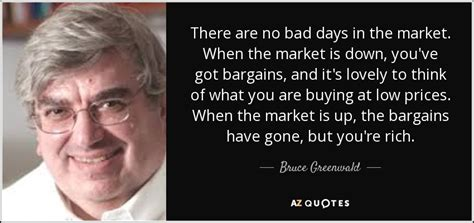 quotes  bruce greenwald   quotes