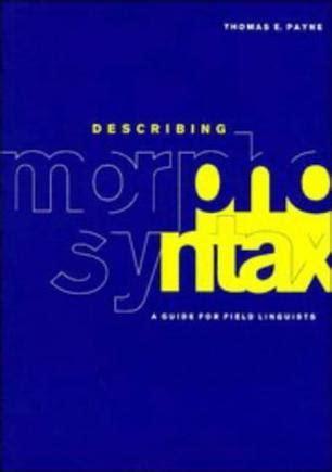thomas payne describing morphosyntax describing morphosyntax 豆瓣