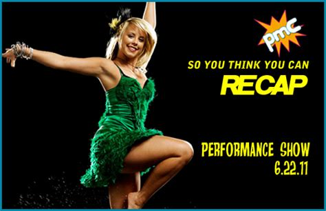 so you think you can recap sytycd 6 22 11 pop my culture