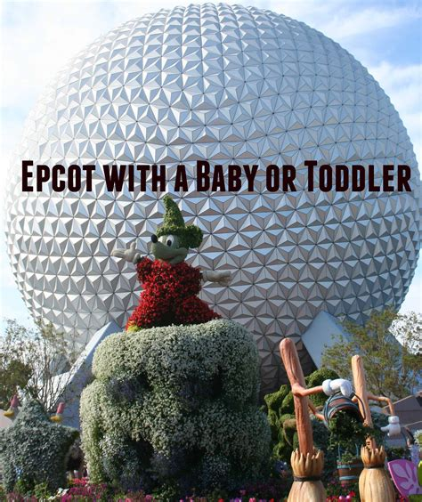 epcot for preschoolers colemine extractions epcot for pres 658 | Epcot with a baby or toddler