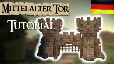 minecraft tutorial burg stadttor mittelalterlich german youtube