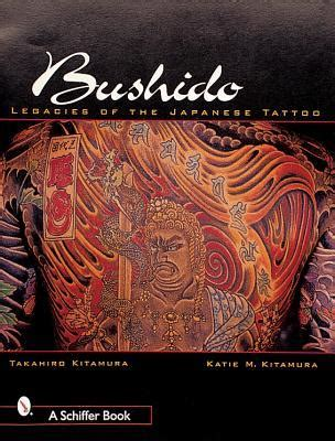 bushido  legacy  japanese tattoo  takahiro kitamura reviews discussion bookclubs lists
