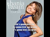 Shania Twain - Today Is Your Day (with lyrics).flv - YouTube
