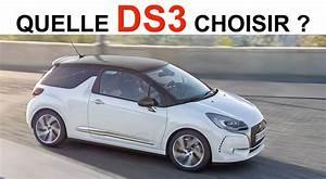 Avis Ds3 : quelle ds3 choisir ~ Gottalentnigeria.com Avis de Voitures