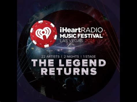 Here's the lineup for the 2014 iHeartRadio Music Festival ...