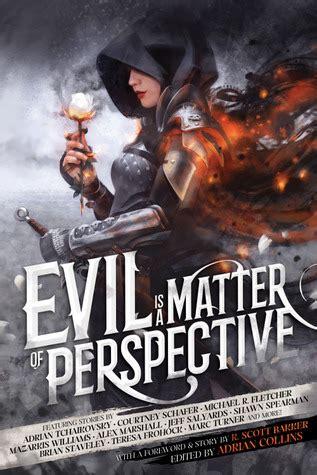 evil   matter  perspective  anthology