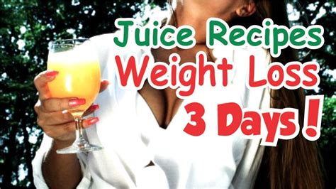 loss weight juice recipes lose days