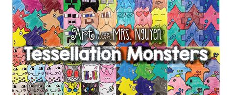 tessellation monsters 2 0 5th with mrs nguyen