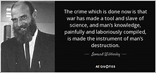 Leonard Wibberley quote: The crime which is done now is ...