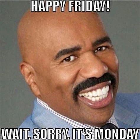 Monday Memes Monday Memes You Will 10 Photos Memes