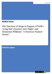 """The function of drugs in Eugene O'Neill's """"Long Day's Journey into Publish your master's"""