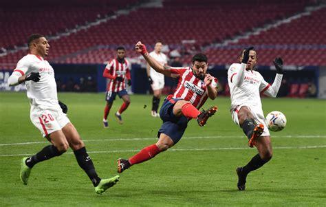 Sevilla vs Atletico Madrid: Preview, Betting Tips, Stats ...