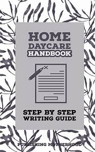 Creating Your Daycare Handbook  Daycare 3