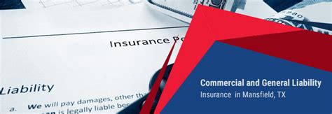 commercial  general liability insurance  mansfield